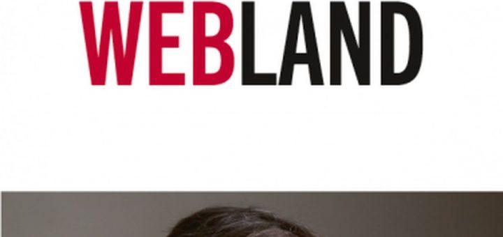 Bienvenue à Webland est un livre qui, via des petites histoires, montre le potentiel, mais aussi les dangers du web aujourd'hui.